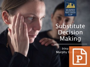 Substitute Decision Making